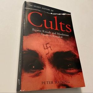 The Secret History of Cults by Peter Haining trade paperback copyright 1999